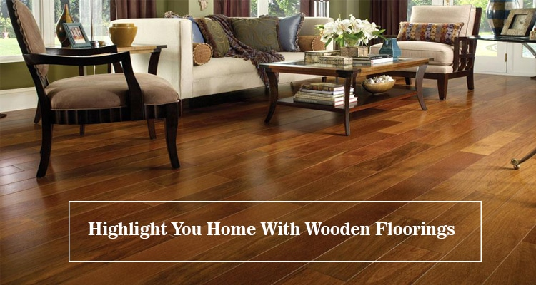Highlight You Home With Wooden Floorings