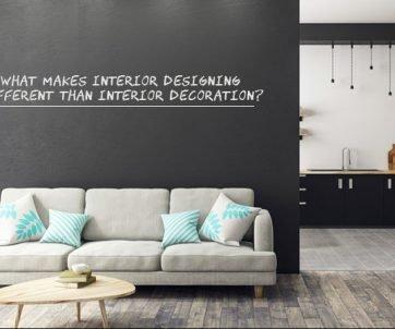 What makes Interior Designing Different than Interior Decoration