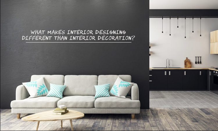 Different Between Interior Designing and Interior Decoration
